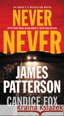 Never Never James Patterson Candice Fox 9781478944782