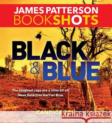 Black & Blue - audiobook James Patterson Candice Fox 9781478968313