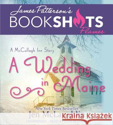 A Wedding in Maine: A McCullagh Inn Story - audiobook Jen McLaughlin James Patterson 9781478969365