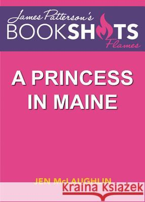 A Princess in Maine: A McCullagh Inn Story - audiobook Jen McLaughlin James Patterson 9781478974437