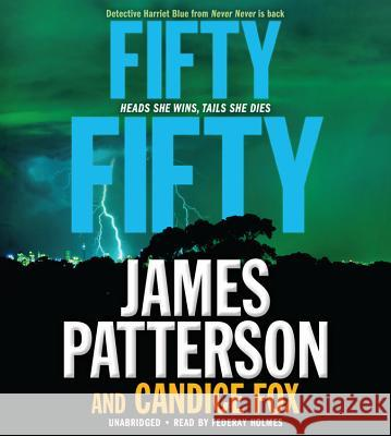 Fifty Fifty - audiobook James Patterson Candice Fox Federay Holmes 9781478995227