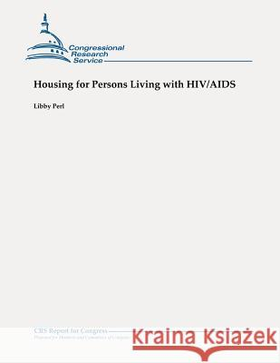 Housing for Persons Living with Hiv/AIDS Libby Perl 9781479106035
