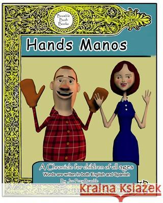 Hands Manos Jon Perry Bramble Lucy Bramble Clay Bramble 9781479109708