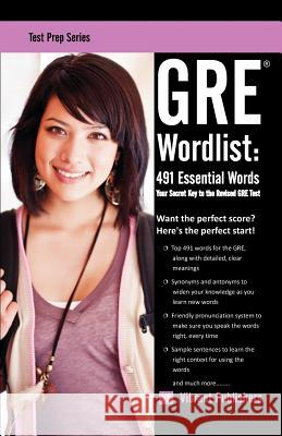 GRE Wordlist: 491 Essential Words Vibrant Publishers 9781479216765