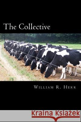 The Collective William R. Herr 9781479366712
