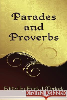 Parades and Proverbs: Eight Plays Frank J. Morlock Jan Potocki Russian Empress Catherine II the Great 9781479401017