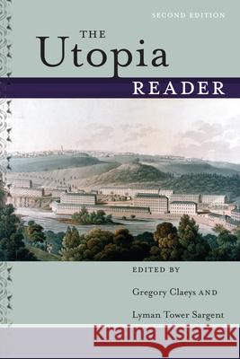 The Utopia Reader Gregory Claeys Lyman Tower Sargent 9781479864652