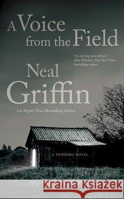 A Voice from the Field Neal Griffin Rachel Fulginiti 9781480519336