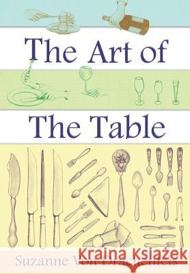 The Art of the Table Suzanne Vo 9781481297479