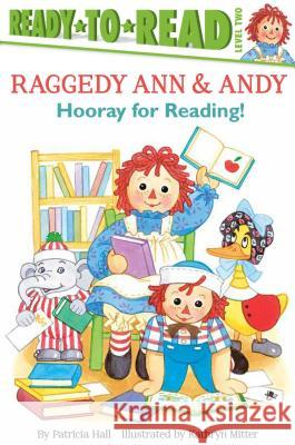 Hooray for Reading! Patricia Hall Kathryn Mitter 9781481450799