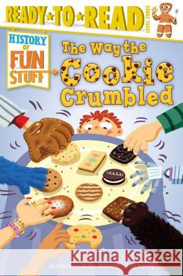 The Way the Cookie Crumbled Jody Jensen Shaffer Jody Jense Kelly Kennedy 9781481461801