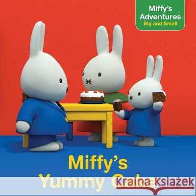 Miffy's Yummy Cake Style Guide                              Cala Spinner 9781481469777