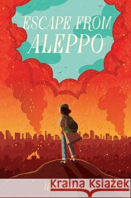 Escape from Aleppo N. H. Senzai 9781481472180