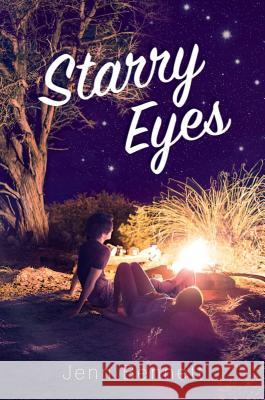 Starry Eyes Jenn Bennett 9781481478809