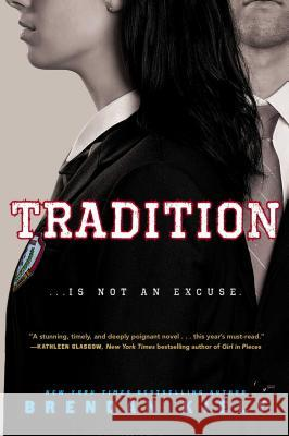 Tradition Brendan Kiely 9781481480345