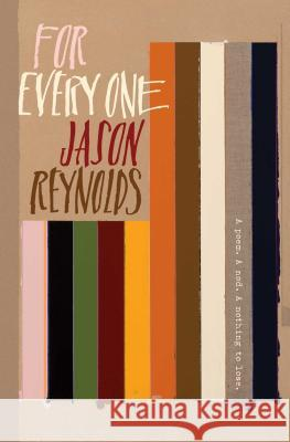For Every One Jason Reynolds 9781481486248