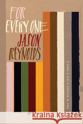 For Every One Jason Reynolds 9781481486255
