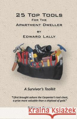 25 Top Tools for the Apartment Dweller Edward Lally 9781481808897