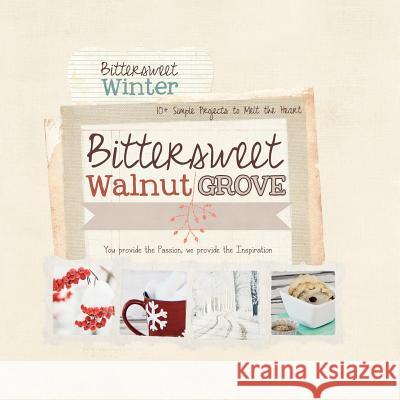 Bittersweet Walnut Grove: Winter Thyme Reta Doubet Tiffany Hinton Kristy Doube 9781481890908