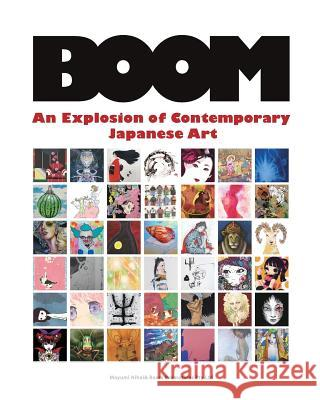 Boom: An Explosion of Contemporary Japanese Art Mayumi Nihei 9781482019513