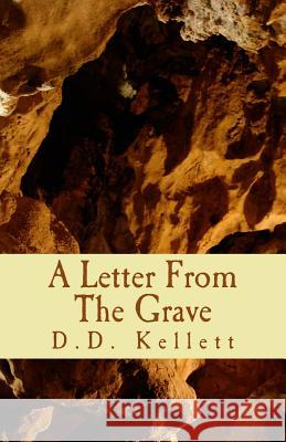 A Letter from the Grave D. D. Kellett 9781482365474