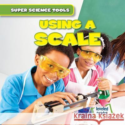 Using a Scale Nora Roman 9781482464078