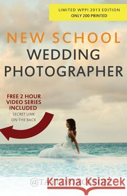 New School Wedding Photographer Taylor Jackson 9781482550993