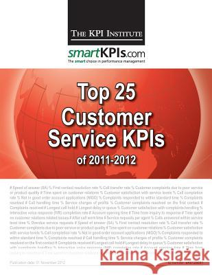 Top 25 Customer Service Kpis of 2011-2012 Aurel Brudan 9781482598780 Createspace