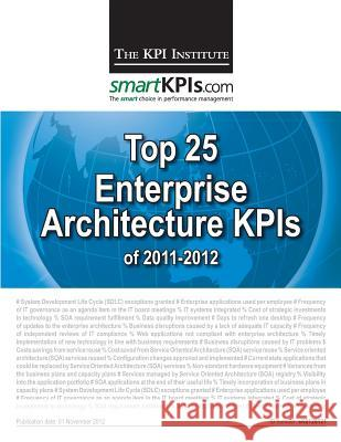 Top 25 Enterprise Architecture Kpis of 2011-2012 Aurel Brudan 9781482598902