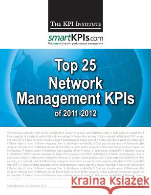 Top 25 Network Management Kpis of 2011-2012 Aurel Brudan 9781482599084