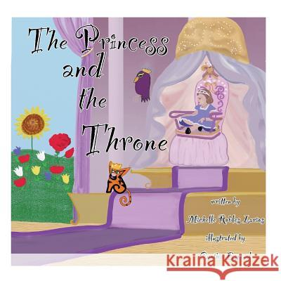 The Princess and the Throne: A Potty Traning Adventure Michelle R. Larios Cynthia Espinal 9781482728620
