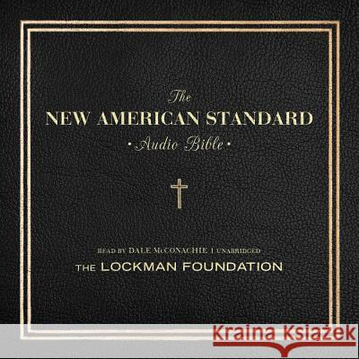 The New American Standard Audio Bible The Lockma Various Authors                          Dale McConachie 9781482954296