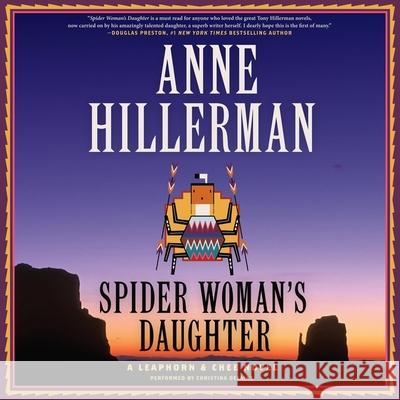 Spider Woman S Daughter: A Leaphorn & Chee Novel - audiobook Anne Hillerman Christina Delaine 9781483005225