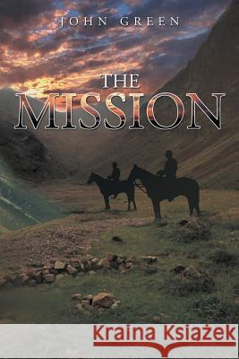 The Mission John Green 9781483621982