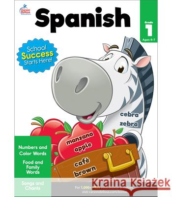 Spanish Workbook, Grade 1 Brighter Child                           Carson-Dellosa Publishing 9781483816555 Brighter Child
