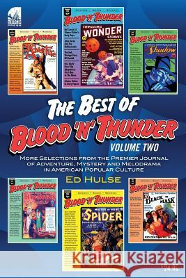 The Best of Blood 'n' Thunder: Volume Two Ed Hulse 9781483916446