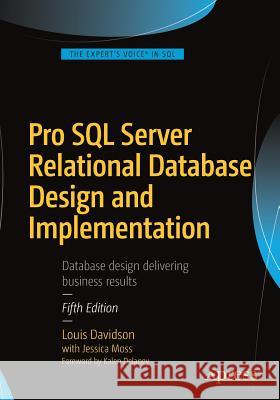 Pro SQL Server Relational Database Design and Implementation Louis Davidson Jessica Moss 9781484219720