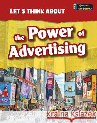 Let's Think about the Power of Advertising Elizabeth Raum 9781484602904