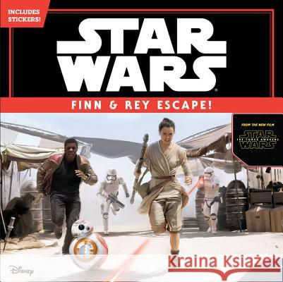 Star Wars the Force Awakens: Finn & Rey Escape! (Includes Stickers!): Includes Stickers! Disney Book Group 9781484704790