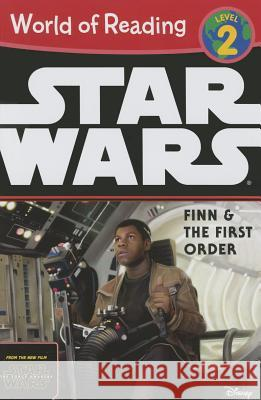 World of Reading Star Wars the Force Awakens: Finn & the First Order Disney Book Group 9781484704813
