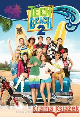 Teen Beach 2 Disney Book Group 9781484710777