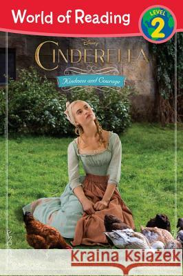 Cinderella Kindness and Courage Disney Book Group 9781484711125