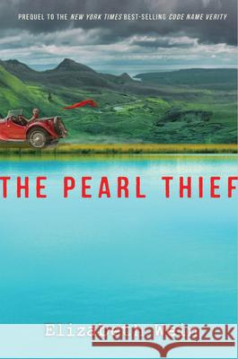 The Pearl Thief Elizabeth Wein 9781484717165 Disney-Hyperion