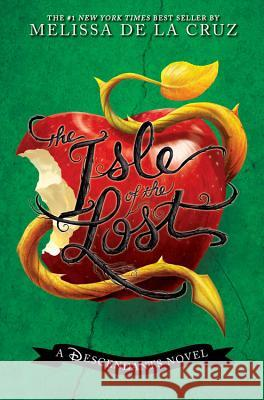 The Isle of the Lost : A Descendants Novel Melissa d 9781484720974 Disney-Hyperion