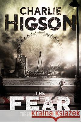 The Fear Charlie Higson 9781484721445 Disney Press