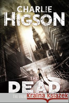 The Dead Charlie Higson 9781484721452 Disney Press