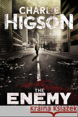 The Enemy Charlie Higson 9781484721469 Disney Press