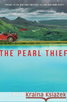 The Pearl Thief Elizabeth Wein 9781484723708 Disney-Hyperion