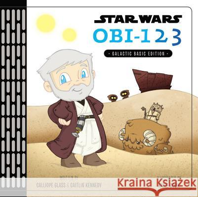 Star Wars Obi-1,2,3: A Book of Numbers Disney Book Group 9781484768129