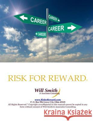 Risk for Reward William (Will) Smith 9781484864623